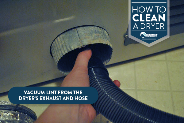 Clean any lint that is in the back of the dryer's exhaust, hose, or vent to prevent a dryer fire.