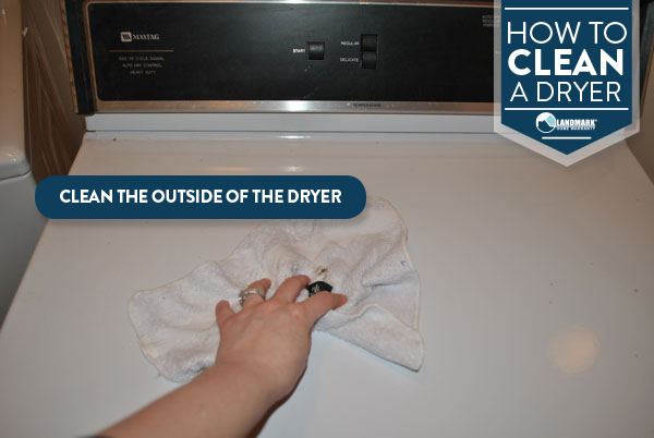 Wipe down the outside of your dryer with a cleaning agent and cloth to remove lint.