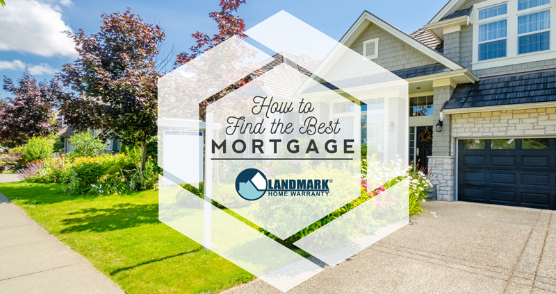 Learn how to find the best mortgage for you and your home.