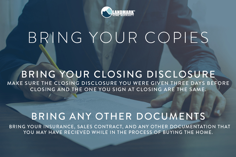 Bring all copies of your closing documents to compare them.
