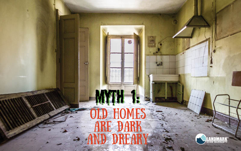 image explaining that the first myth is that old homes are dark and dreary