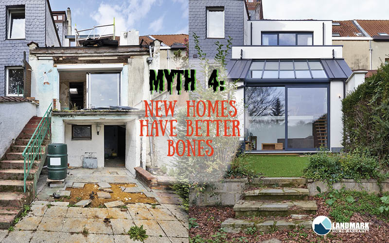 image explaining that the fourth myth is that new homes have better bones