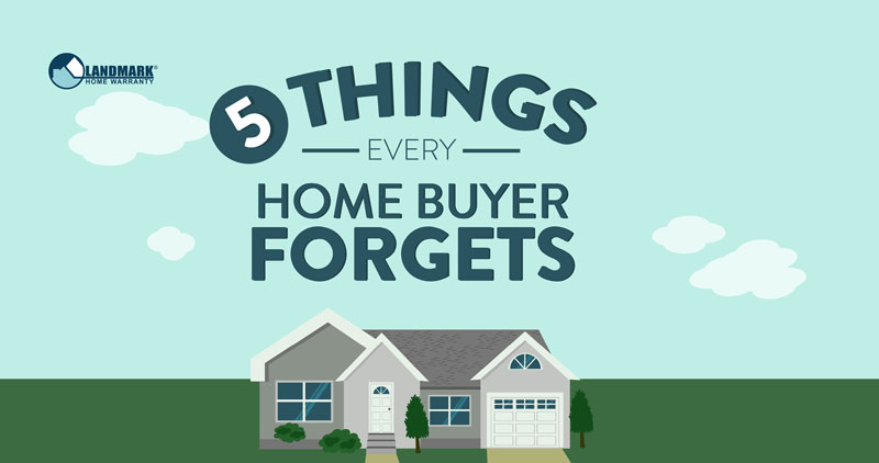 The top 5 things a home buyer forgets during the home buying process.