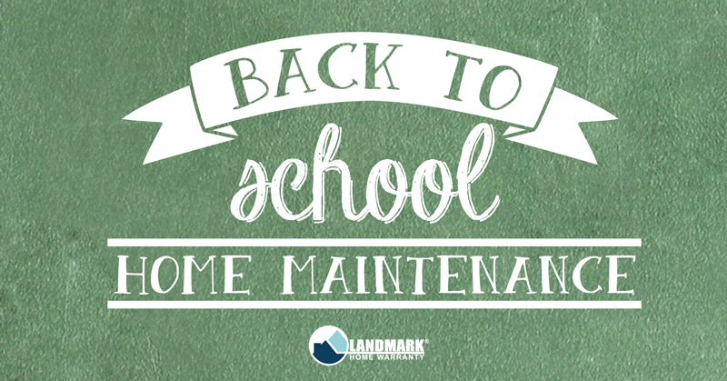 Go back to school with Landmark Home Warranty and learn what you need to do for your home this fall.
