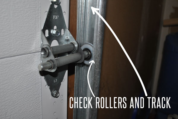 Make sure to check the rollers and roller tracks on your garage door..