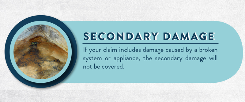 image explaining why secondary damage is a reason for your claim to be denied