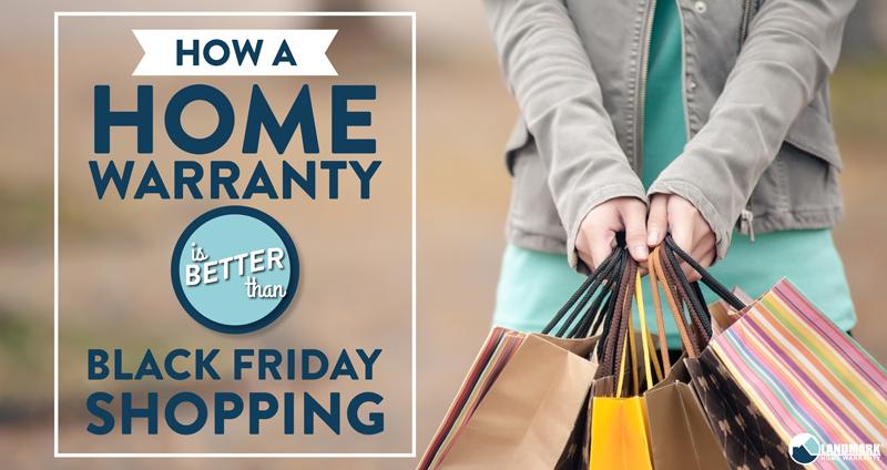 Having a home warranty will give you more savings than just Black Friday year round!