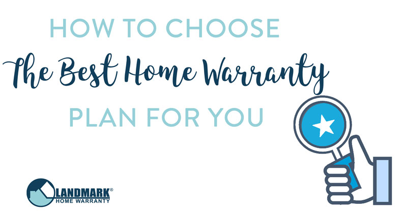 Use these three easy steps to help you choose the best home warranty plan for you.