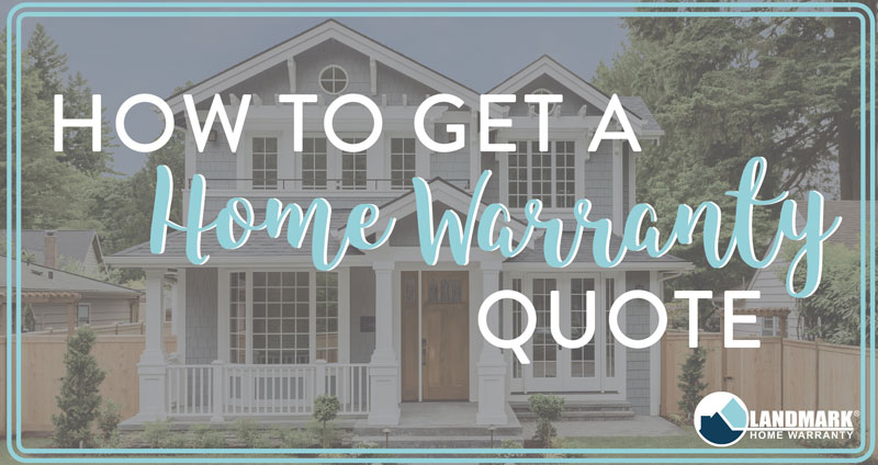 Learn about how to request a quote from Landmark Home Warranty.