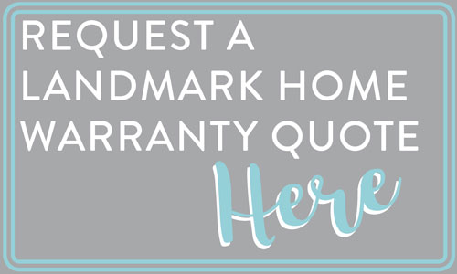 Request a quote from Landmark Home Warranty to learn what coverage and pricing options are available.