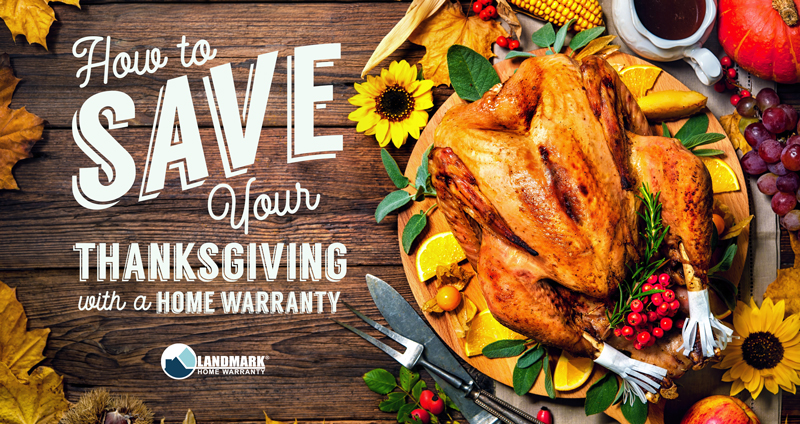 Having a home warranty can help save your Thanksgiving dinner by saving you money.