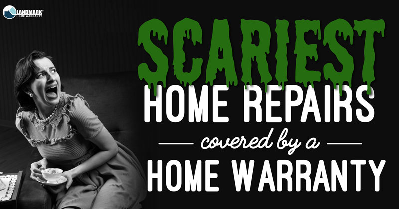 Five Of The Scariest Things Covered By A Home Warranty