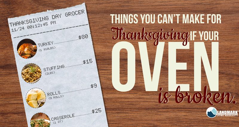 Having a home warranty can save you from having to order in Thanksgiving dinner if your oven is broken.