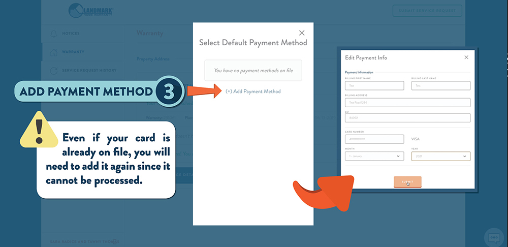 Update your payment by adding your card to the default payment method section in your home warranty account.