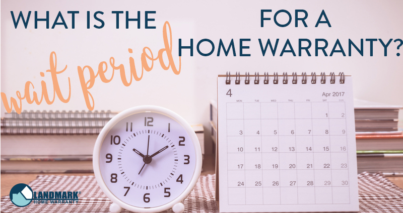 Header image for blog explaining what the wait period is for a home warranty.