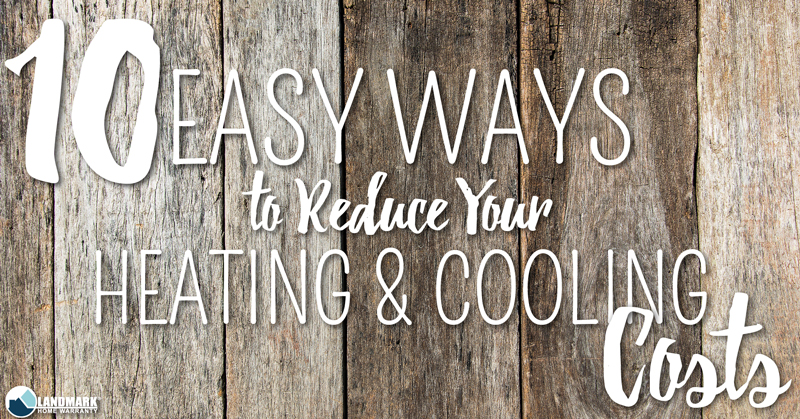 Easy Ways to Reduce Your Heating and Cooling Costs Header.