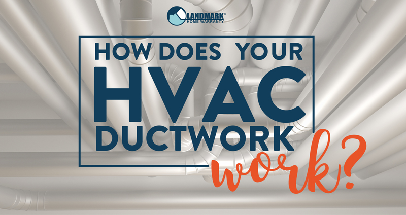 How Does Your HVAC Ductwork Work?