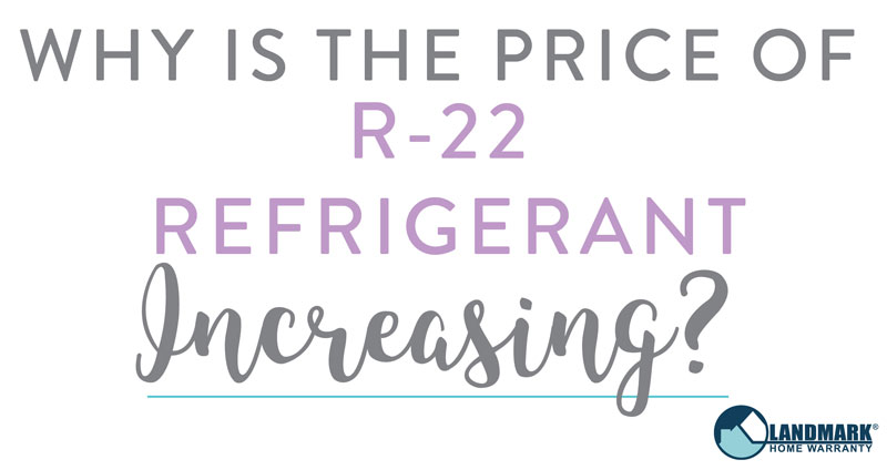 The price of R-22 refrigerant has been increasing over the years due to the Environmental Protection Agency phasing R-22 out.