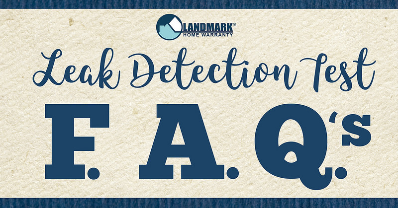Learn about why it is important to have a leak detection test and why Landmark does not cover them.