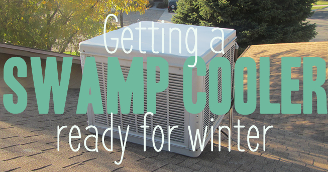 Get your swamp cooler ready for winter with this helpful DIY post.