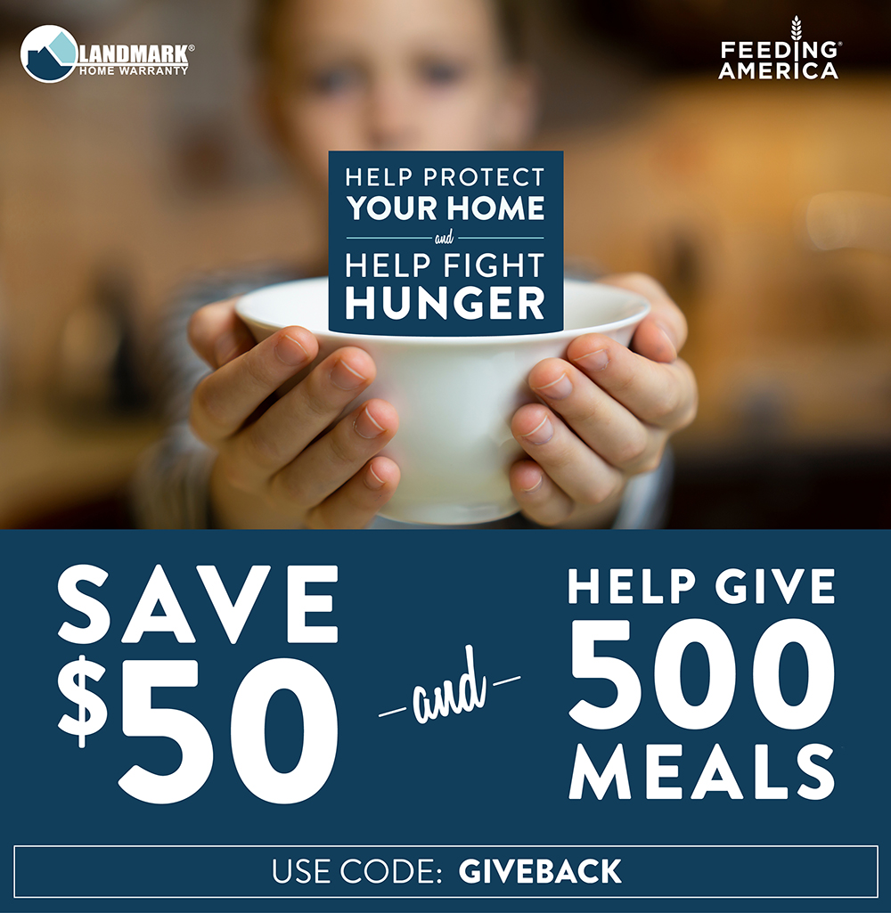 Landmark is donating $50 to Feeding America to provide food for hungry families for every new consumer home warranty plan ordered in May.