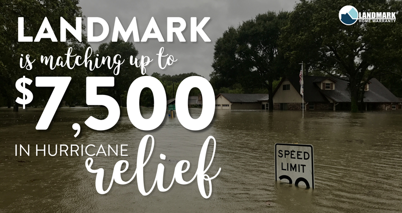 Help Landmark Home Warranty donate $150,000 to hurricane relief efforts.