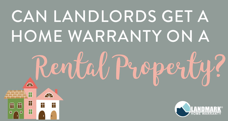 Learn how landlords can purchase a home warranty on their rental properties.