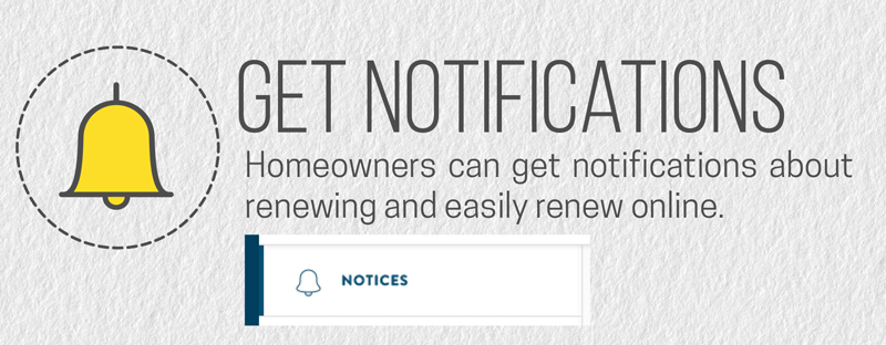Homeowners get renewal updates in their online account with a home warranty.