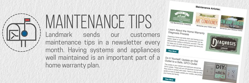 Landmark provides free maintenance tips and tricks in their customer monthly newsletter.