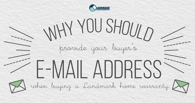 Why you need to provide an email address when buying a home warranty.