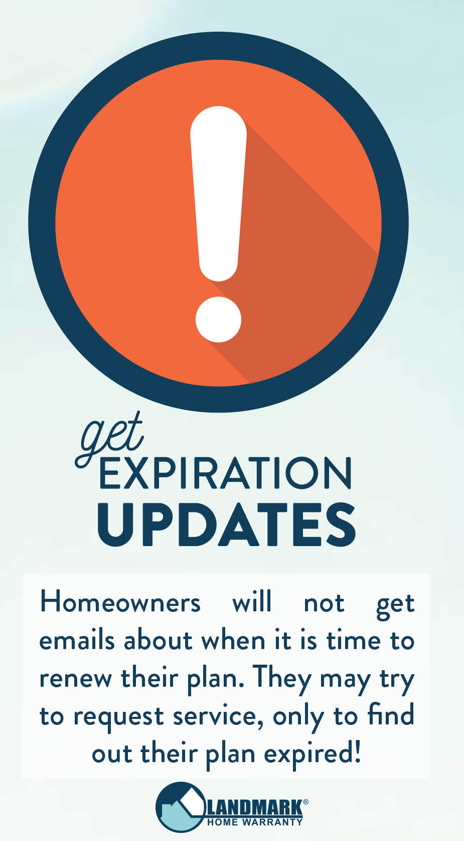 Without an email, homeowners cannot get updates on their renewal and expiration date for their home warranty plan.