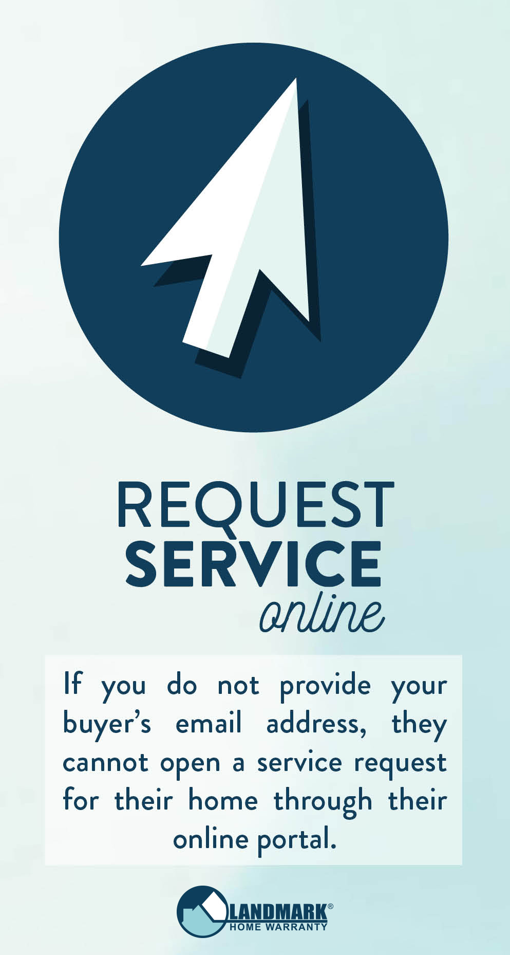 Without an email, homeowners cannot open a home warranty service request online.