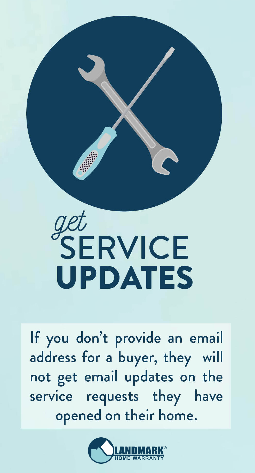 Without an email, homeowners cannot get service request updates.