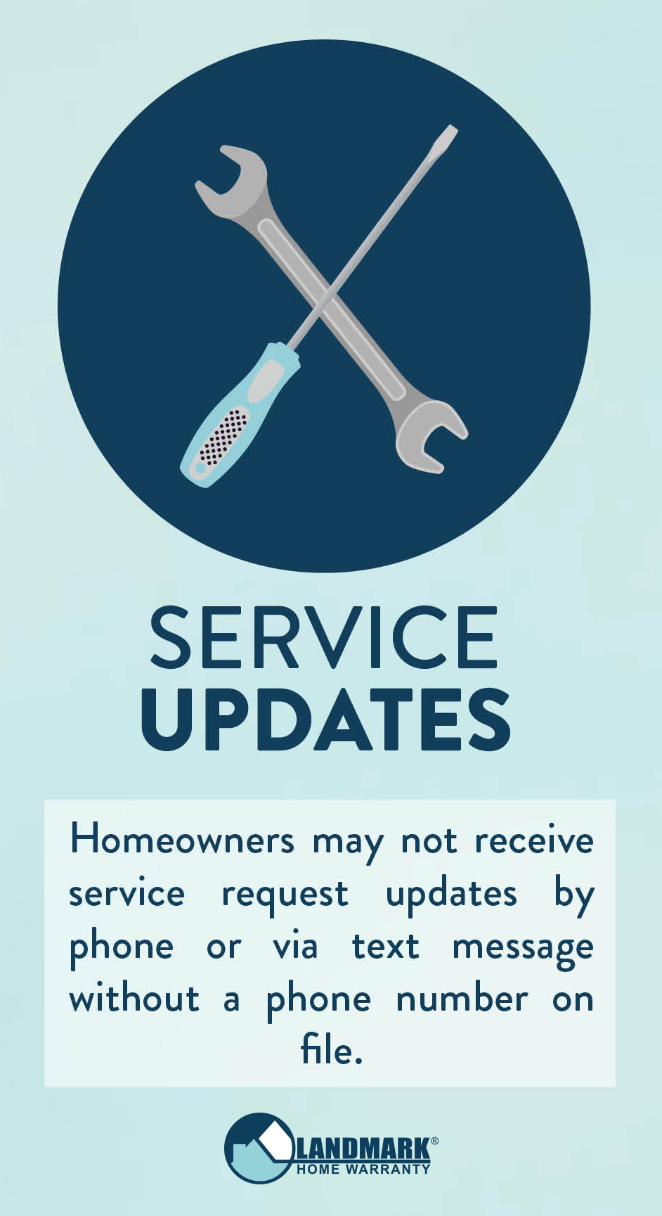 Without a phone number homeowners cannot get service request updates.