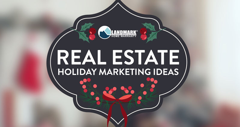 Learn these five real estate marketing tips for the holidays